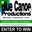 Blue Canoe Productions, entrer to win